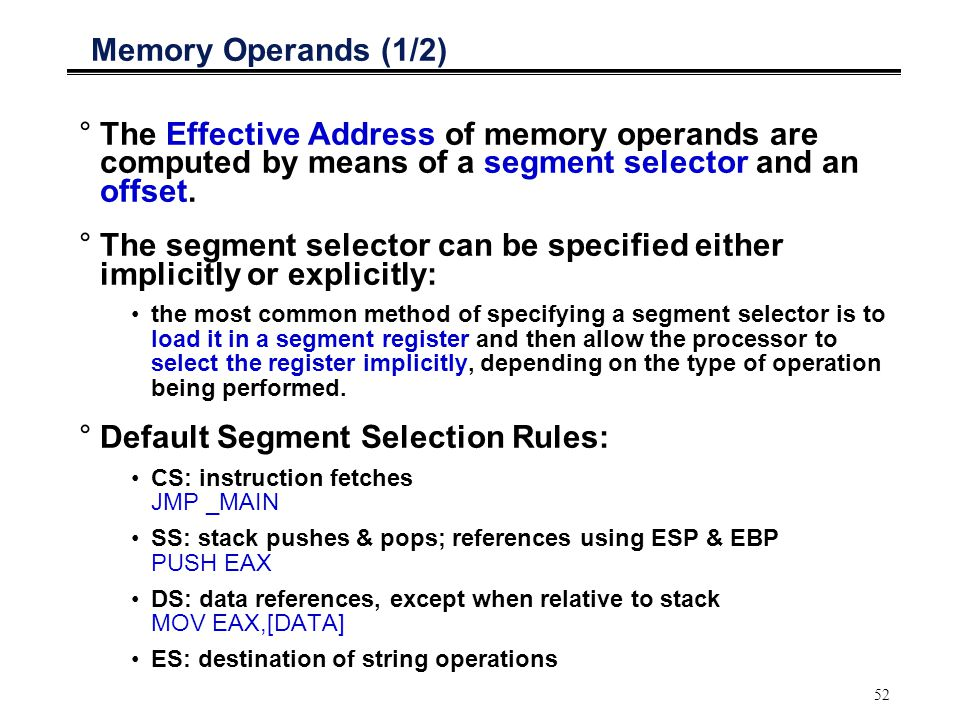 The segment selector can be specified either implicitly or explicitly: