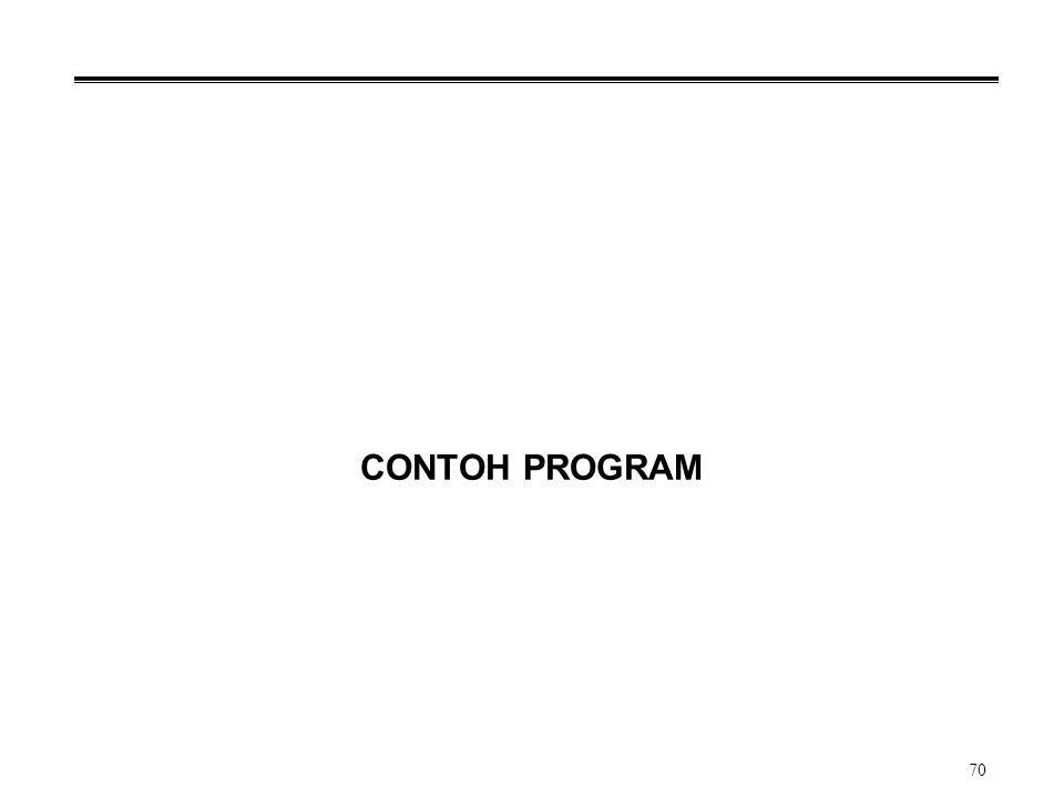 CONTOH PROGRAM