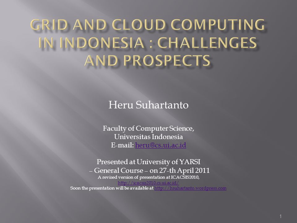Grid and Cloud Computing in Indonesia : challenges and prospects