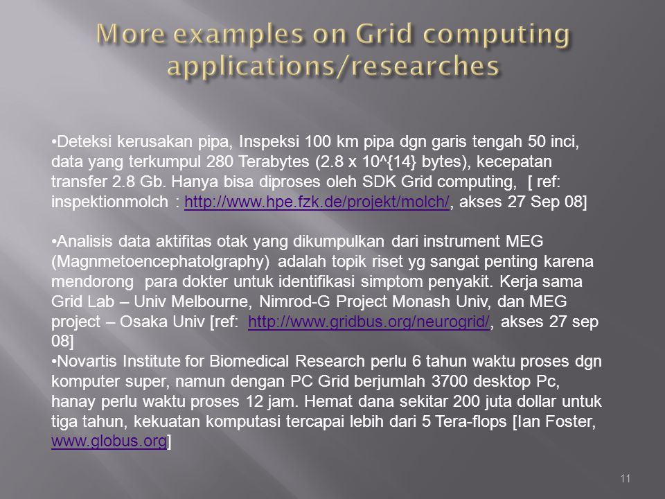 More examples on Grid computing applications/researches