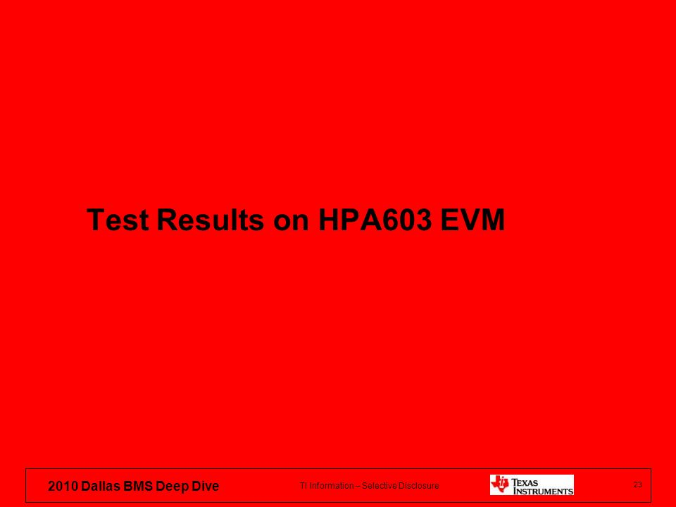 Test Results on HPA603 EVM 23