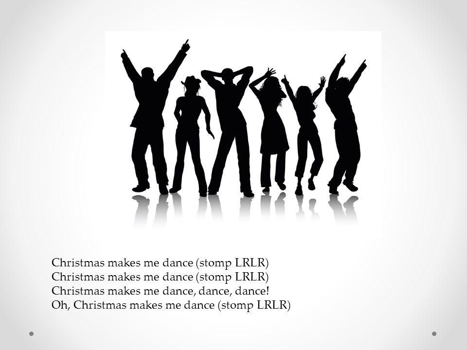 Christmas makes me dance (stomp LRLR)