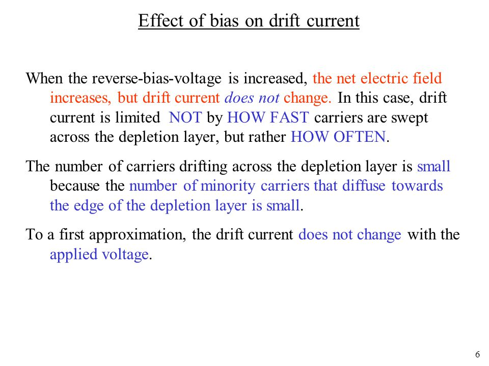 Effect of bias on drift current