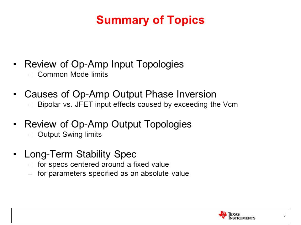 Summary of Topics Review of Op-Amp Input Topologies