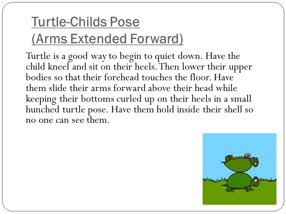 Turtle-Childs Pose (Arms Extended Forward)