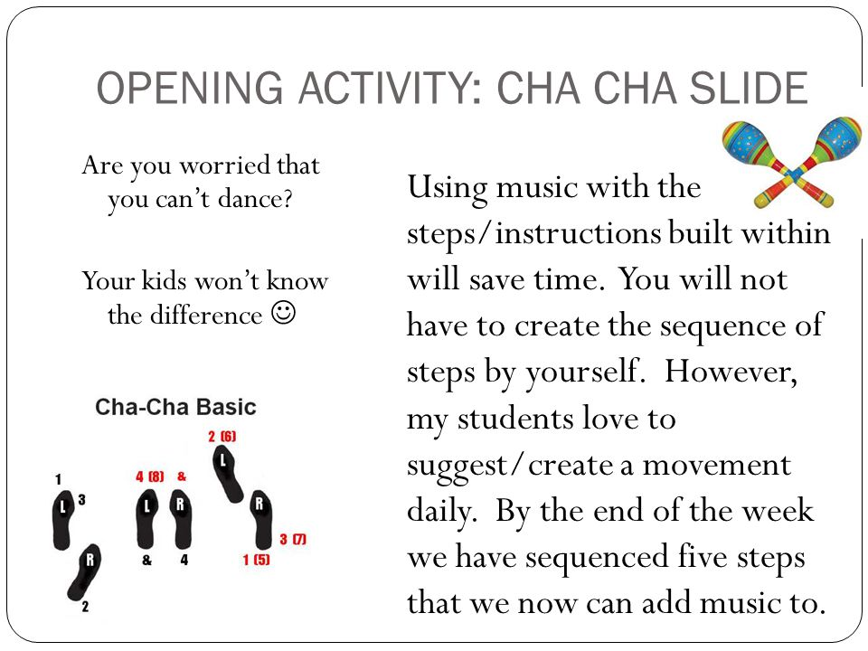 OPENING ACTIVITY: CHA CHA SLIDE