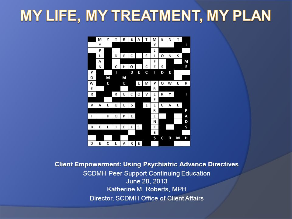 My Life, My Treatment, My Plan