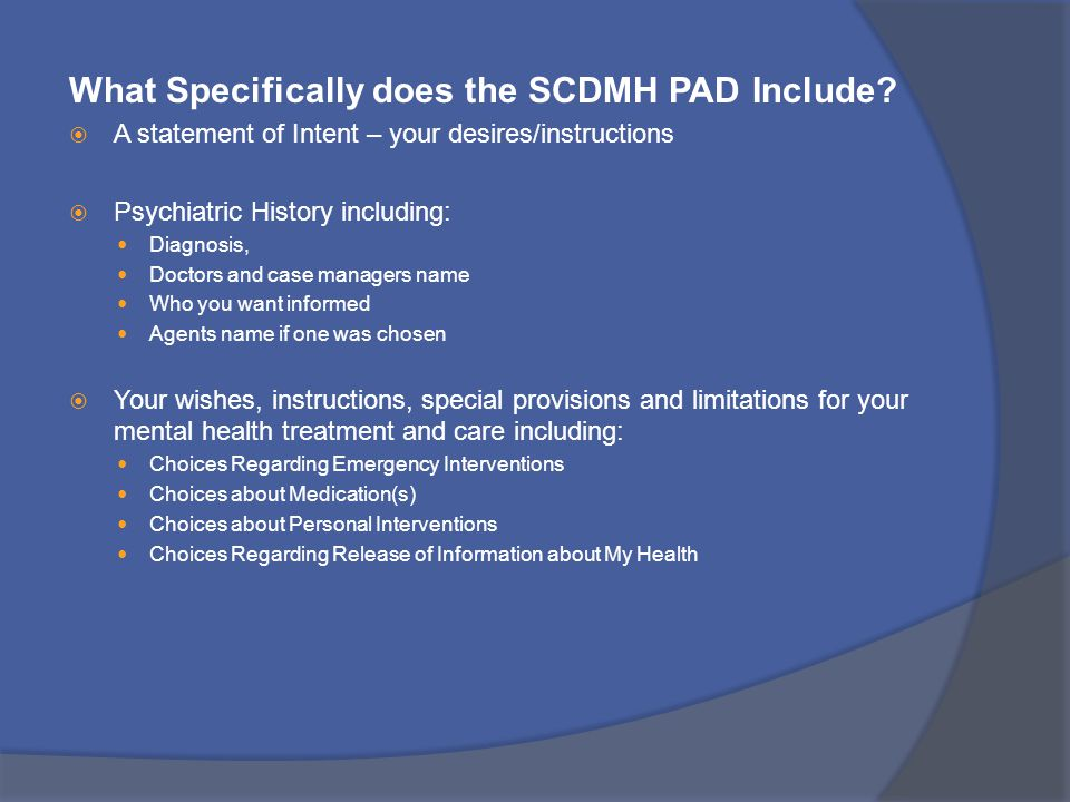 What Specifically does the SCDMH PAD Include