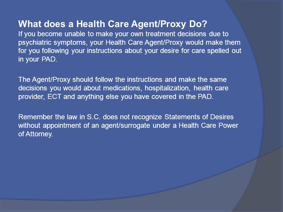 What does a Health Care Agent/Proxy Do