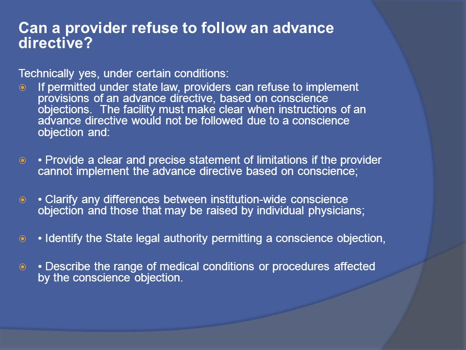 Can a provider refuse to follow an advance directive