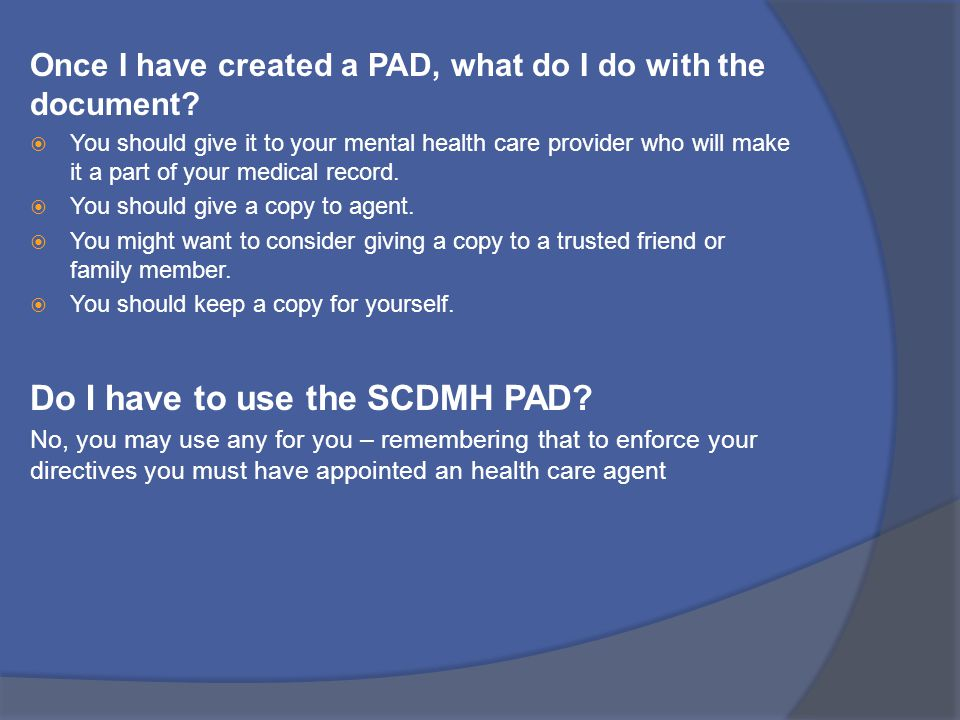 Do I have to use the SCDMH PAD