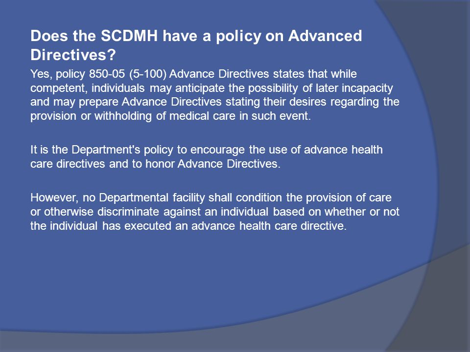 Does the SCDMH have a policy on Advanced Directives