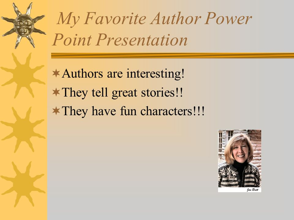 My Favorite Author Power Point Presentation
