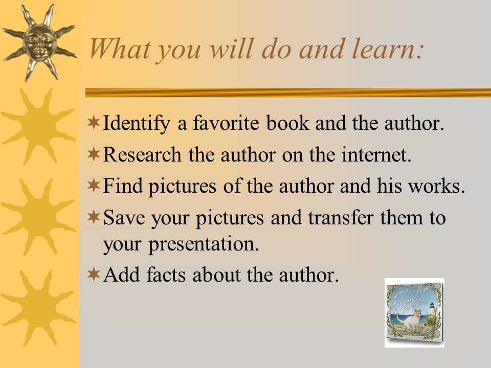 What you will do and learn: