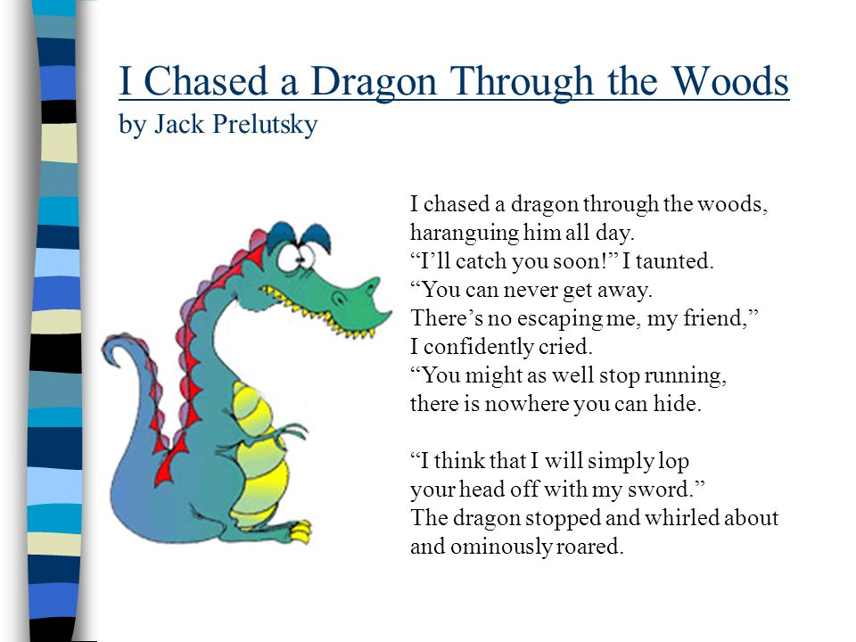 I Chased a Dragon Through the Woods by Jack Prelutsky