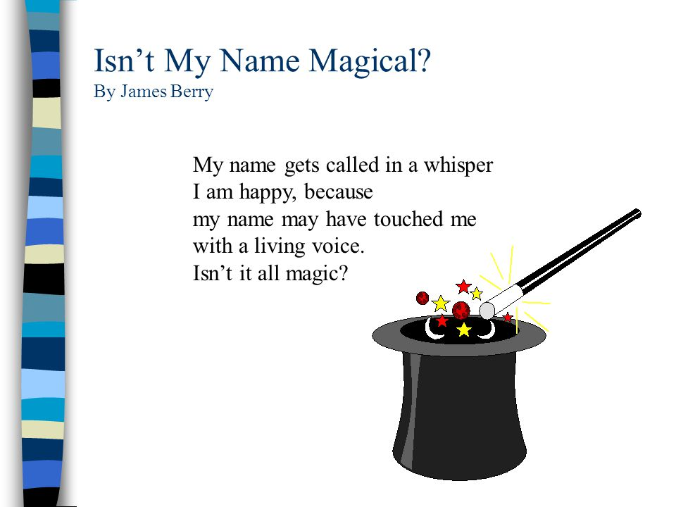Isn't My Name Magical By James Berry