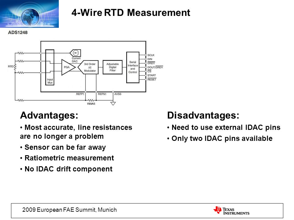 4-Wire RTD Measurement Advantages: Disadvantages: