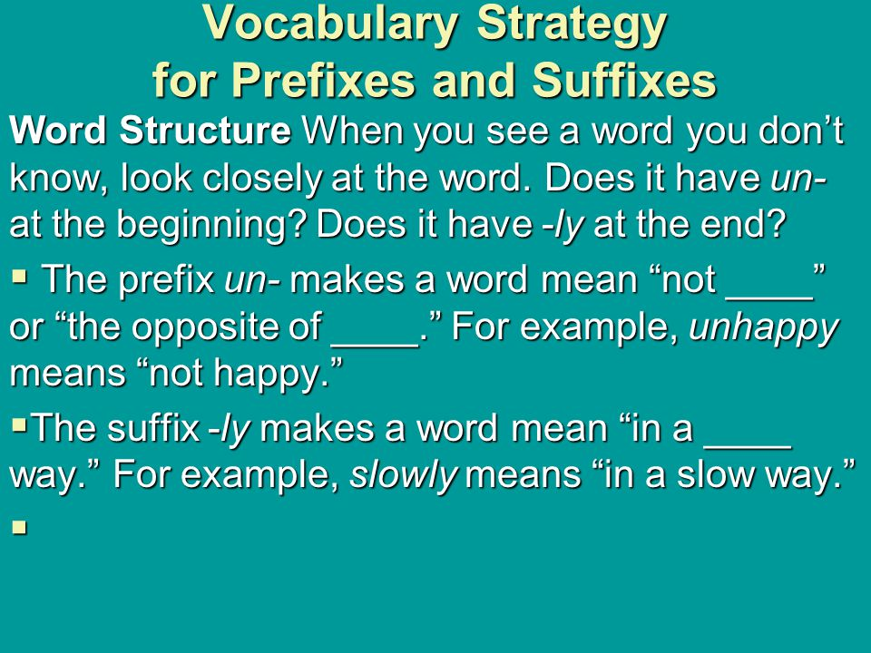 Vocabulary Strategy for Prefixes and Suffixes
