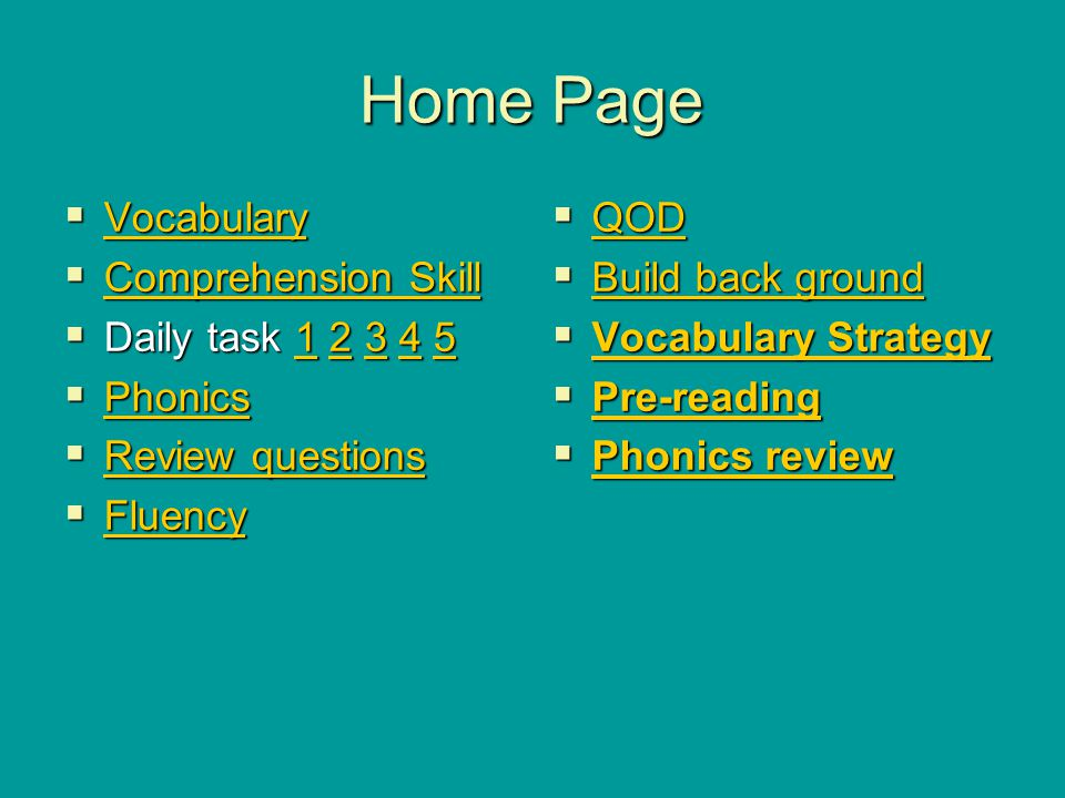 Home Page Vocabulary Comprehension Skill Daily task 1 2 3 4 5 Phonics