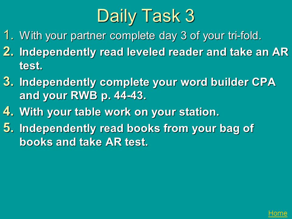 Daily Task 3 With your partner complete day 3 of your tri-fold.