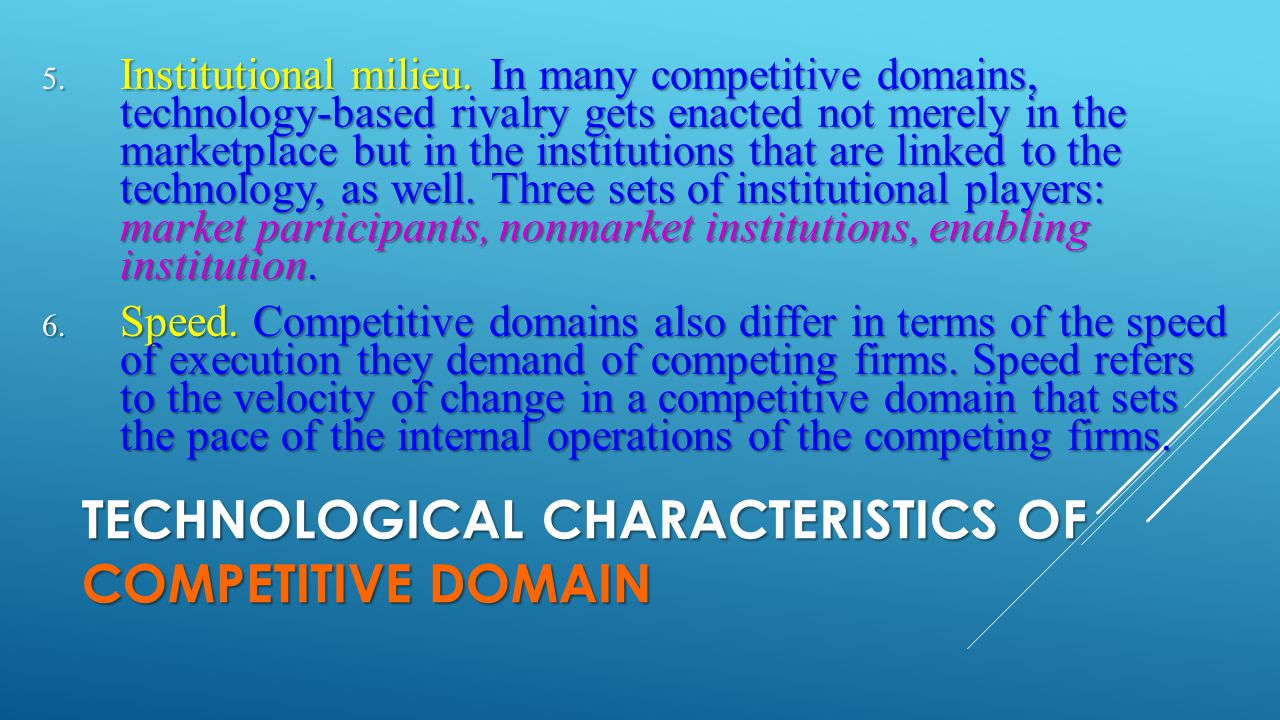 Technological Characteristics of COMPETITIVE DOMAIN