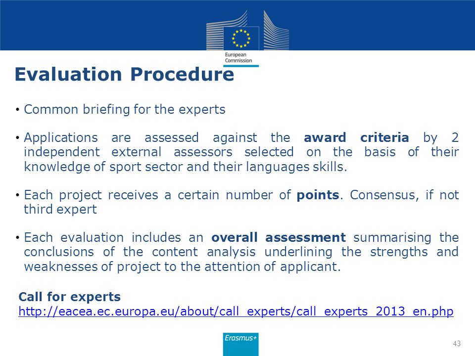 Evaluation Procedure Common briefing for the experts