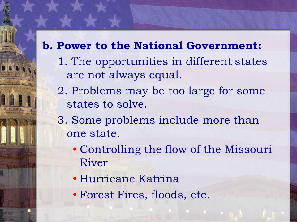 b. Power to the National Government: