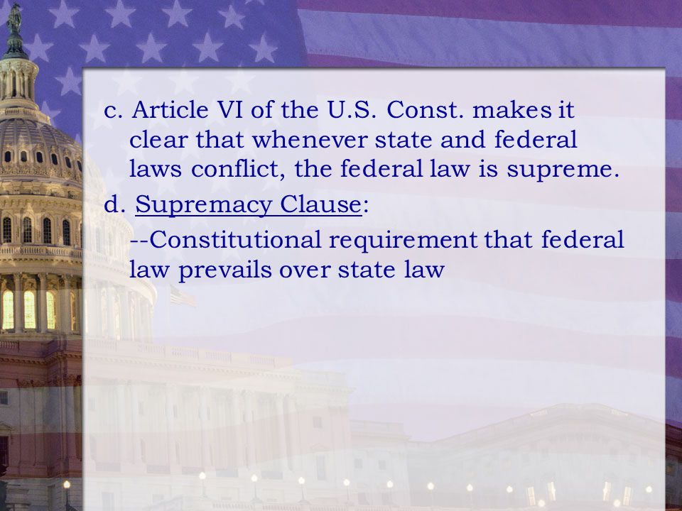 c. Article VI of the U. S. Const