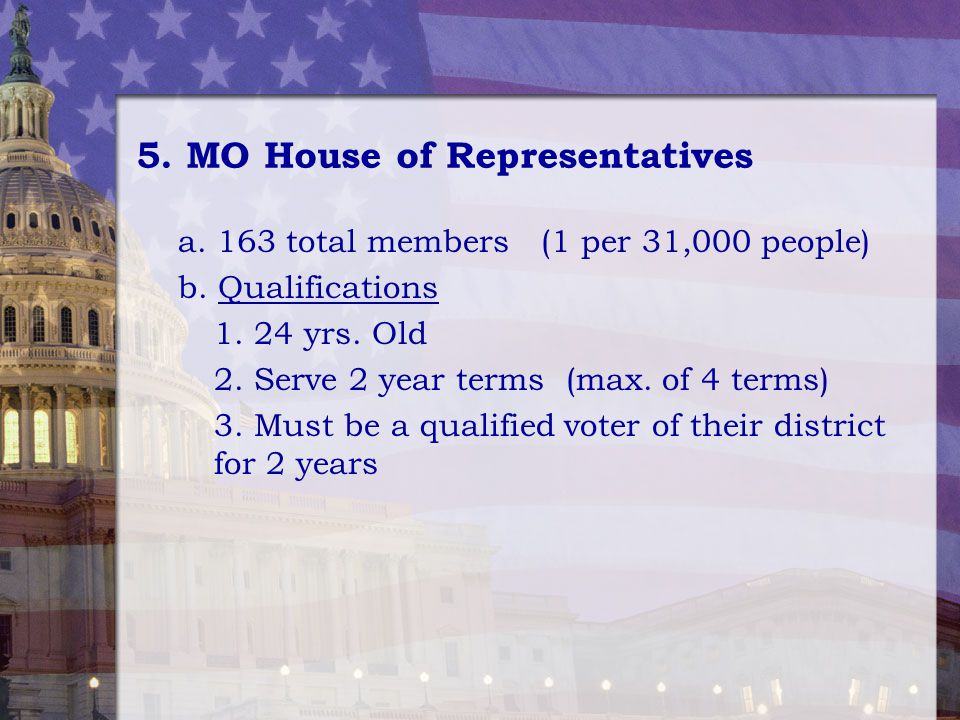 5. MO House of Representatives