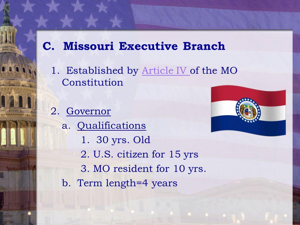 C. Missouri Executive Branch