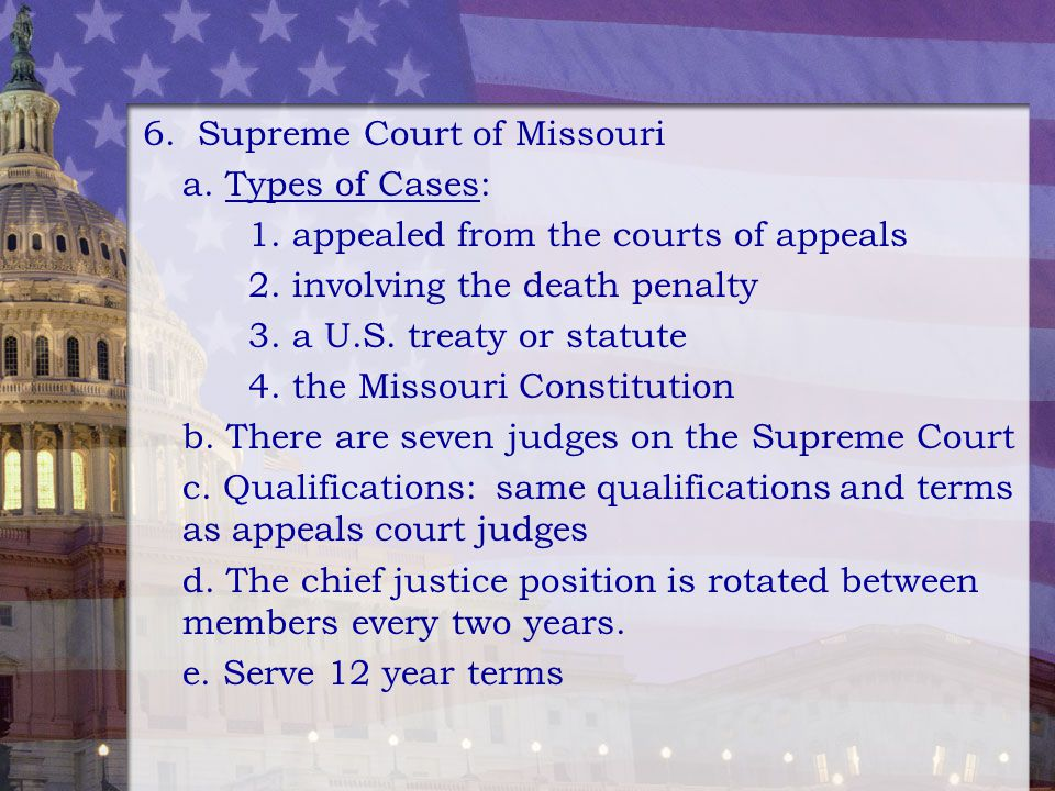 6. Supreme Court of Missouri
