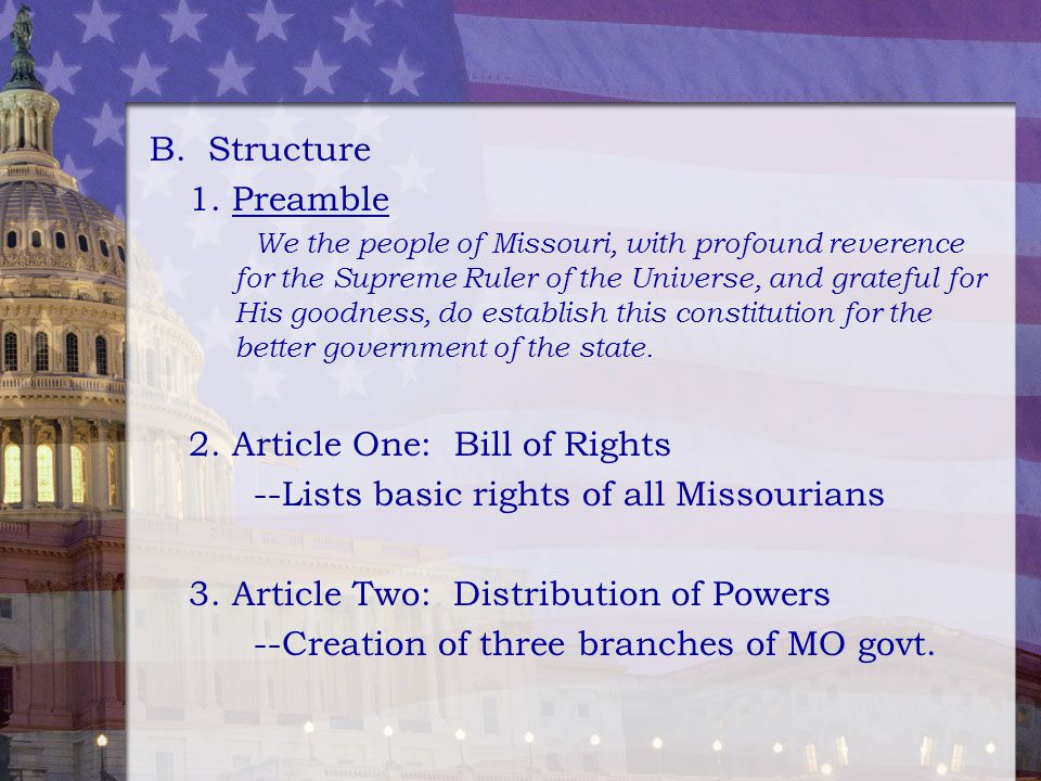 2. Article One: Bill of Rights --Lists basic rights of all Missourians