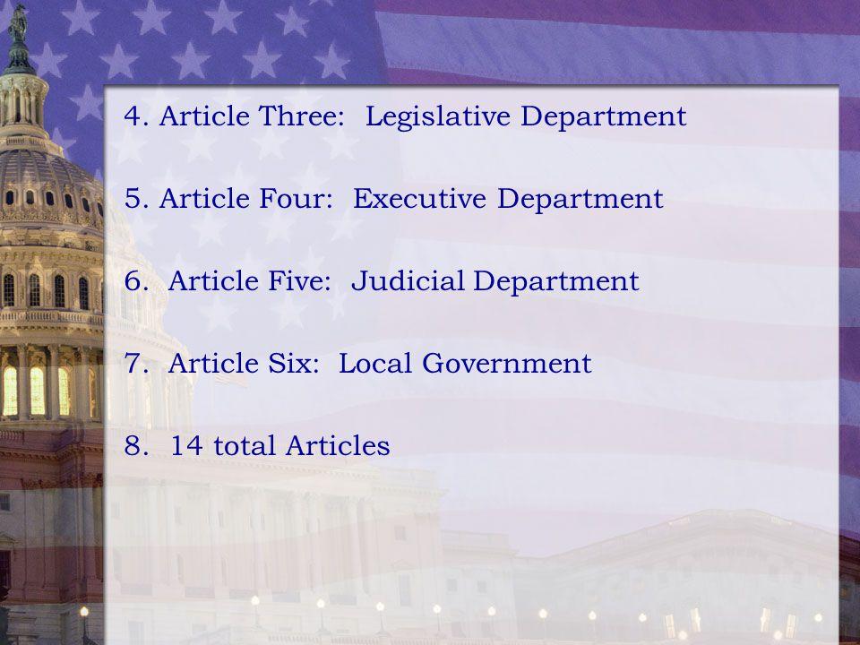 4. Article Three: Legislative Department
