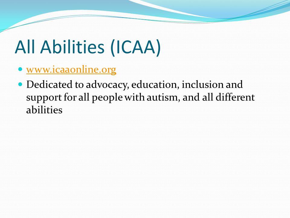 All Abilities (ICAA) www.icaaonline.org