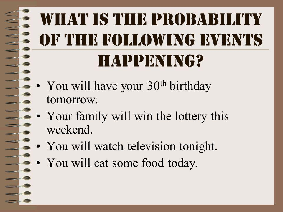 What is the probability of the following events happening