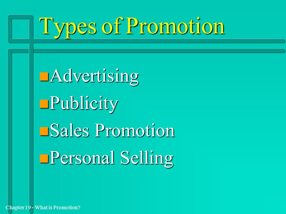Types of Promotion Advertising Publicity Sales Promotion