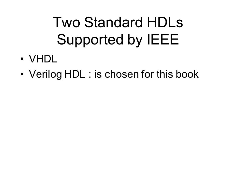 Two Standard HDLs Supported by IEEE