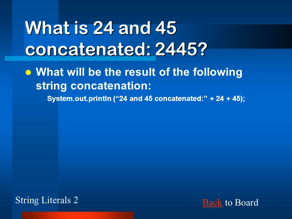 What is 24 and 45 concatenated: 2445