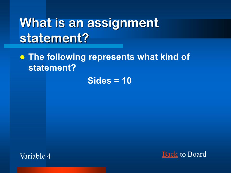 What is an assignment statement