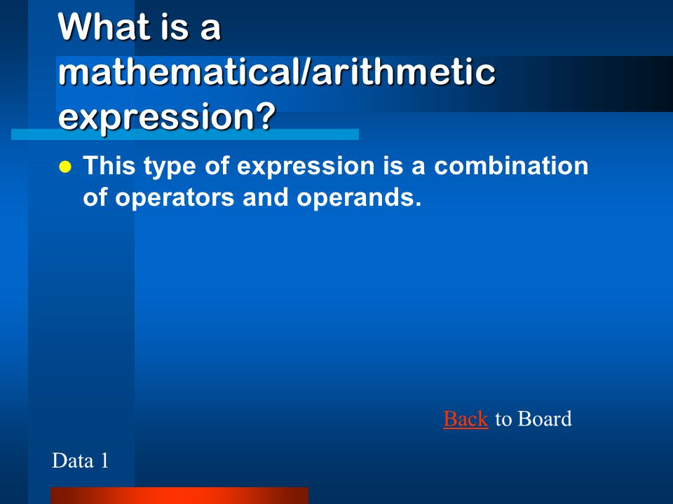 What is a mathematical/arithmetic expression