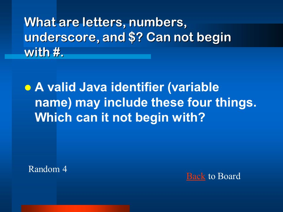 What are letters, numbers, underscore, and $ Can not begin with #.