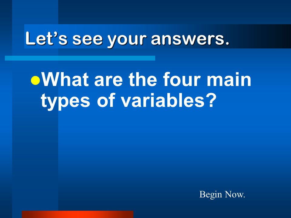 What are the four main types of variables