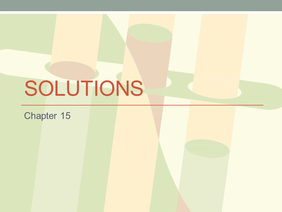 Solutions Chapter 15