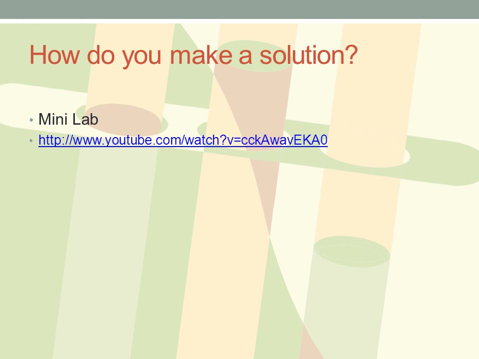 How do you make a solution