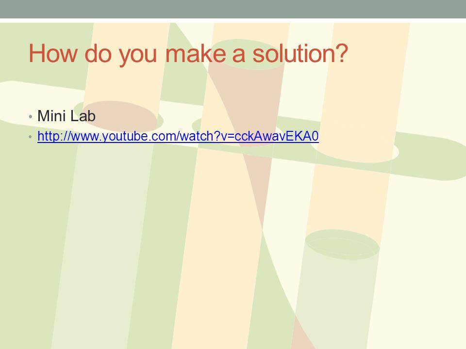 How do you make a solution