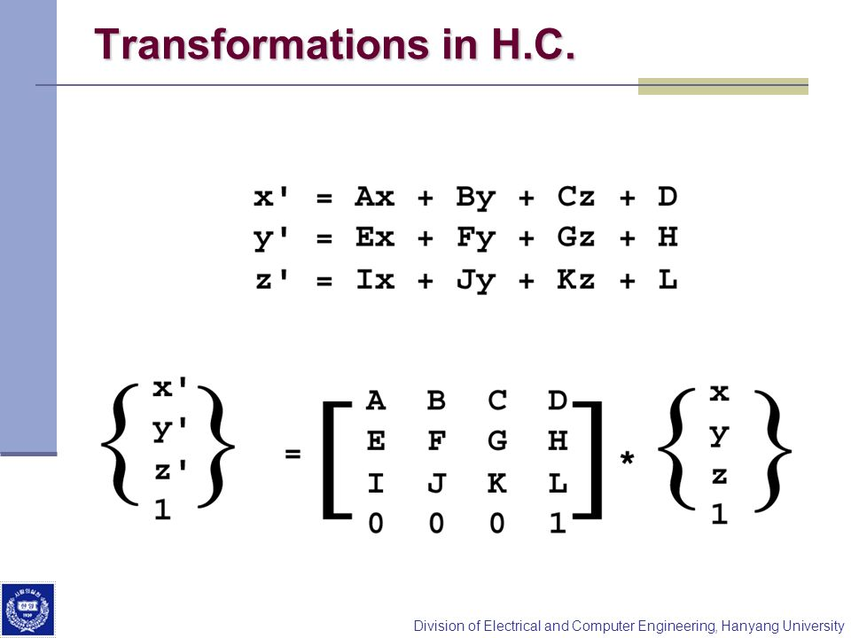 Transformations in H.C.