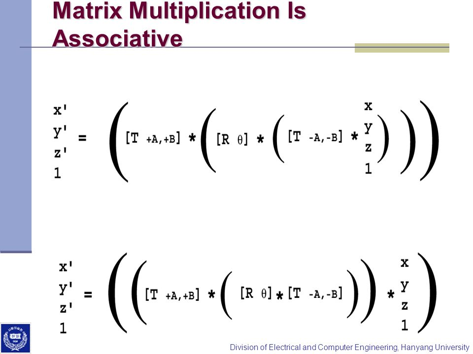 Matrix Multiplication Is Associative