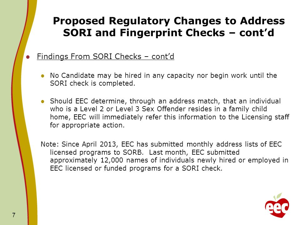 Proposed Regulatory Changes to Address SORI and Fingerprint Checks – cont'd