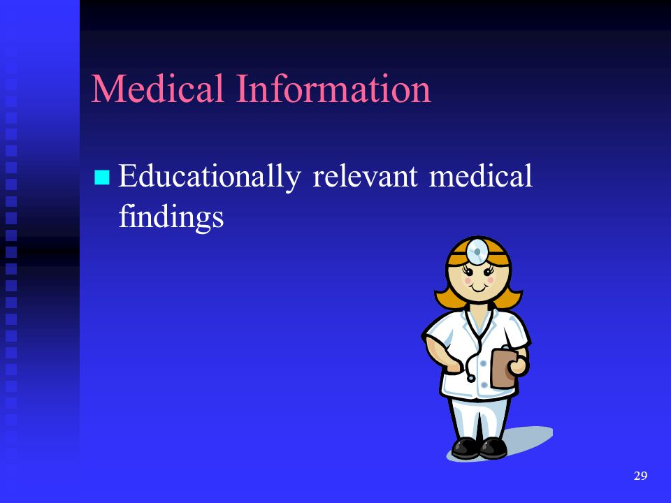 Medical Information Educationally relevant medical findings