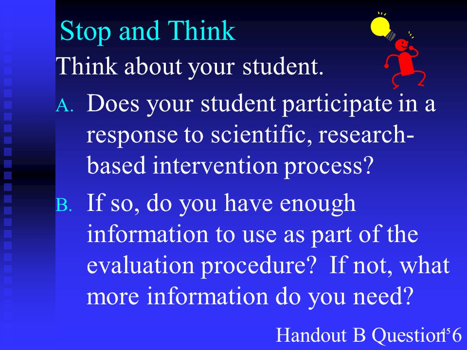 Stop and Think Think about your student.